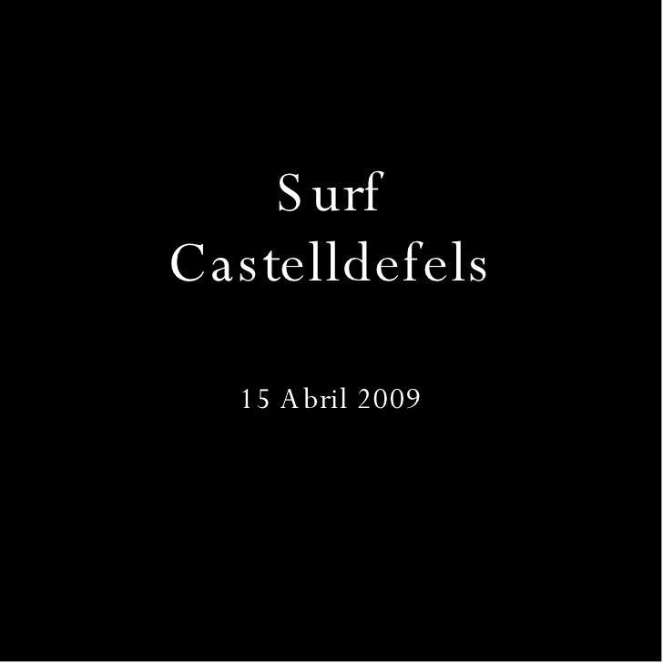 Surf Castelldefels 15 Abril 2009