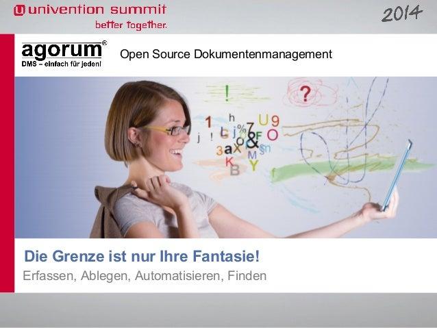Open Source Dokumentenmanagement  Die Grenze ist nur Ihre Fantasie! Erfassen, Ablegen, Automatisieren, Finden