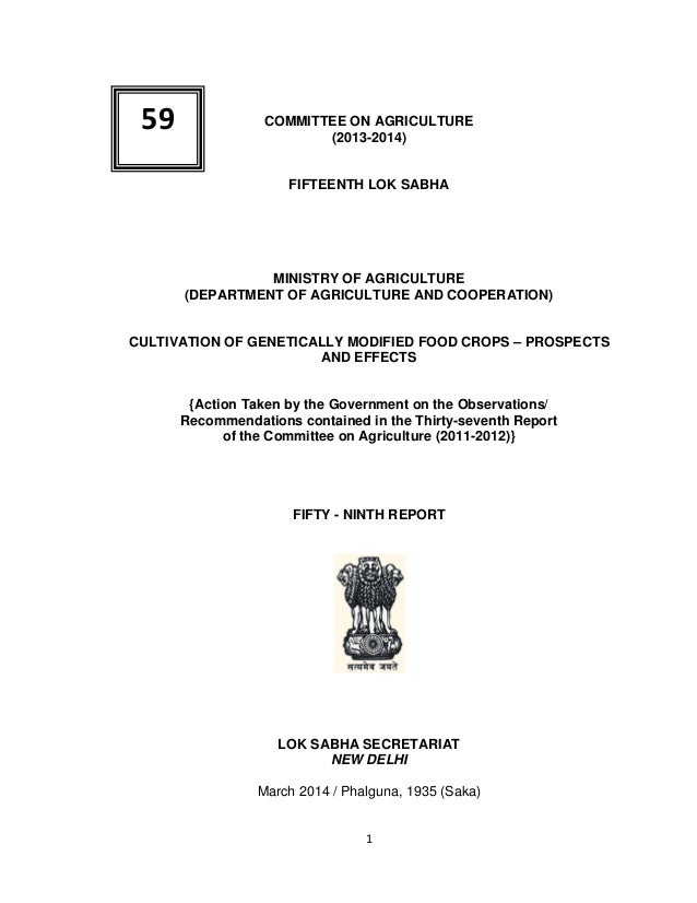 1 COMMITTEE ON AGRICULTURE (2013-2014) FIFTEENTH LOK SABHA MINISTRY OF AGRICULTURE (DEPARTMENT OF AGRICULTURE AND COOPERAT...