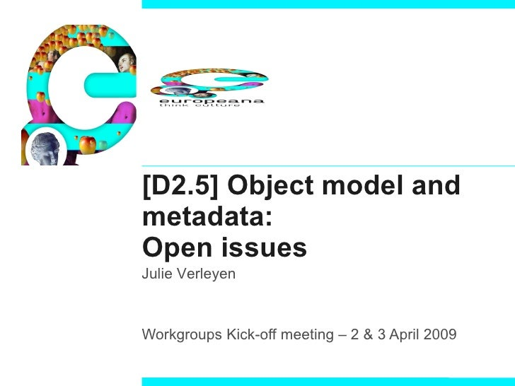 D2.5 Object model and metadata: Open issues