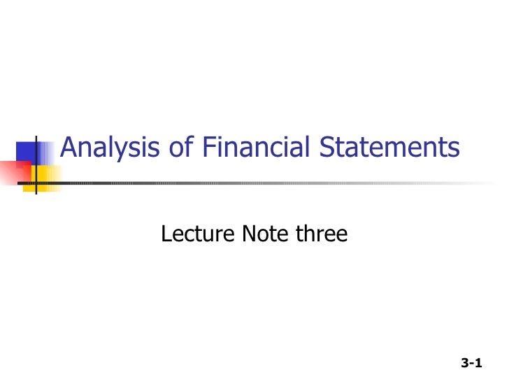 Analysis of Financial Statements Lecture Note three