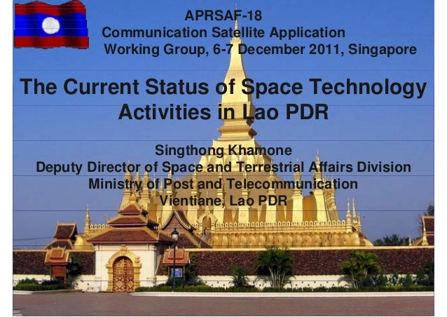The Current Status of Space Technology Activities in Lao PDR