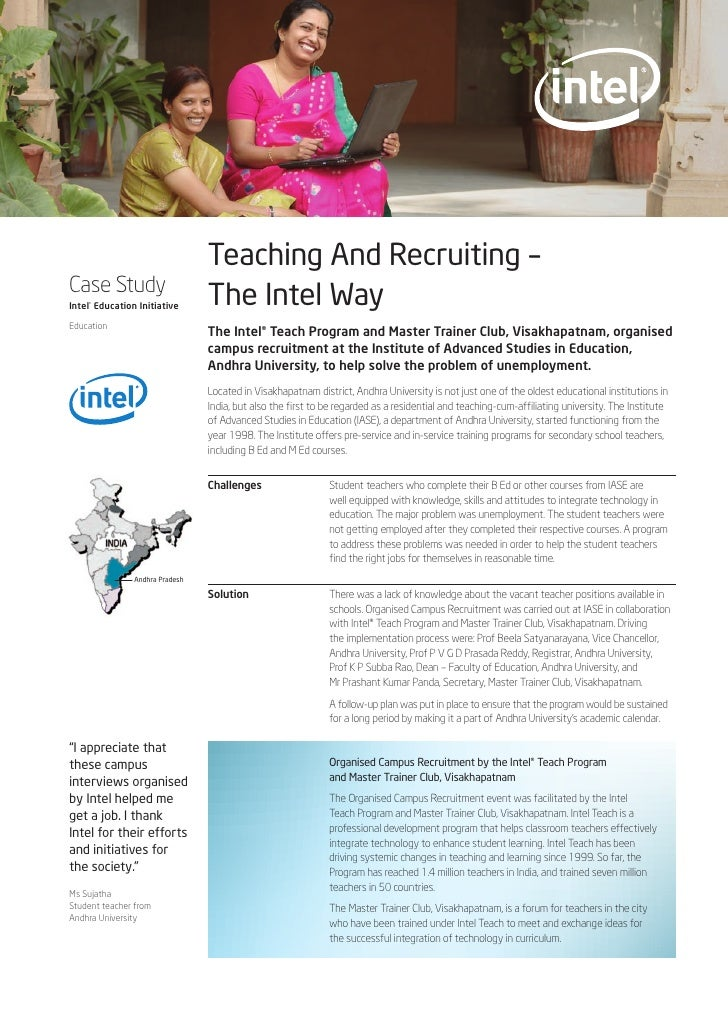 Teaching And Recruiting –Case StudyIntel® Education Initiative     The Intel WayEducation                                T...