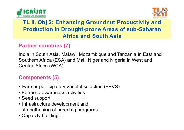 TL II, Obj 2: Enhancing Groundnut Productivity and  Production in Drought-prone Areas of sub-Saharan                  Afri...