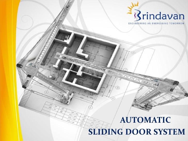 AUTOMATICSLIDING DOOR SYSTEM