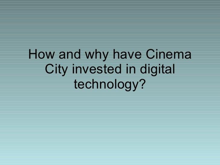 Cinema City and Digital Technology