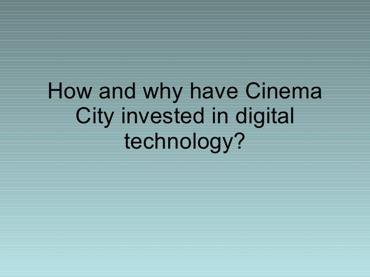 Cinema City and Digital Technology