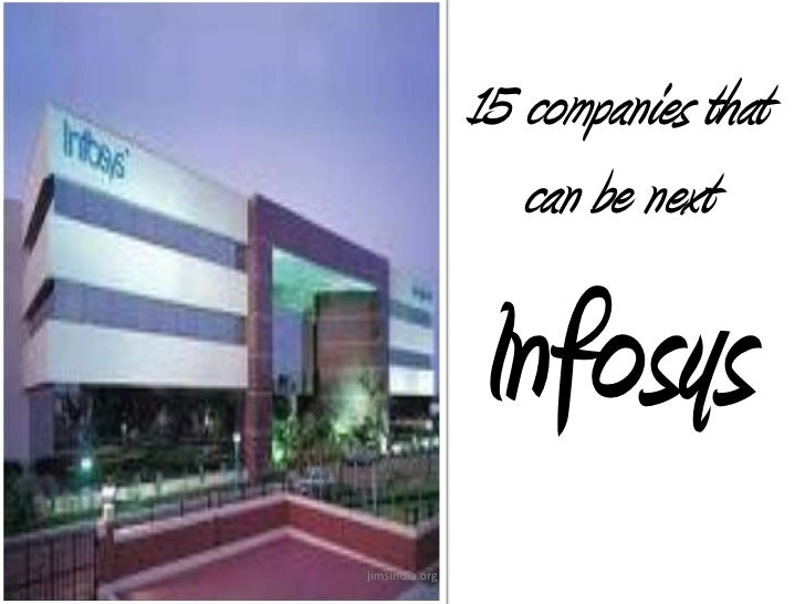 15 companies that can be next Infosys<br />jimsindia.org<br />