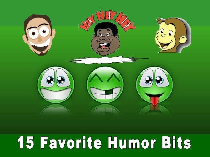 15 favorite humor bits