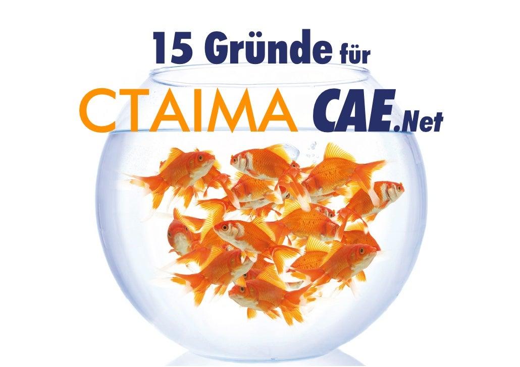 15 Gründe fürCTAIMA CAE.Net