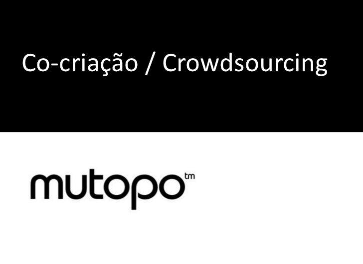 Co-criação / Crowdsourcing