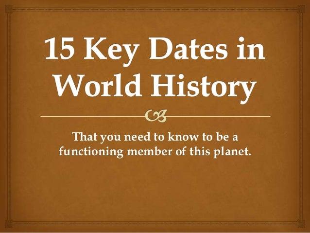 15 key dates in world history