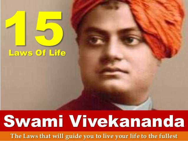 15  Laws Of Life  Swami Vivekananda The Laws that will guide you to live your life to the fullest