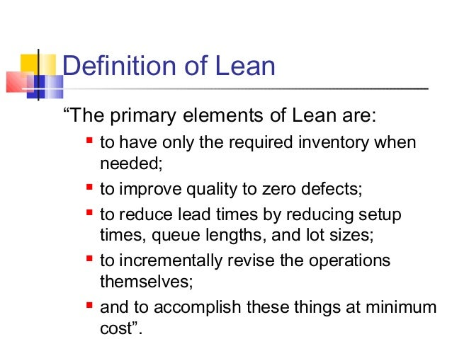 how can lot sizes and inventories be reduced in a lean production system Definition of lean production, we propose a conceptual  kanban system,  production smoothing and setup time reduction are critical  inventories and  overly large lot sizes, which cause unnecessarily long customer cycle.