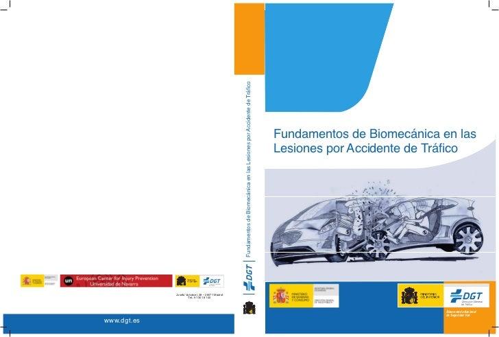 Fundamentos de Biomecánica en las Lesiones por Accidente de Tráfico                                                       ...