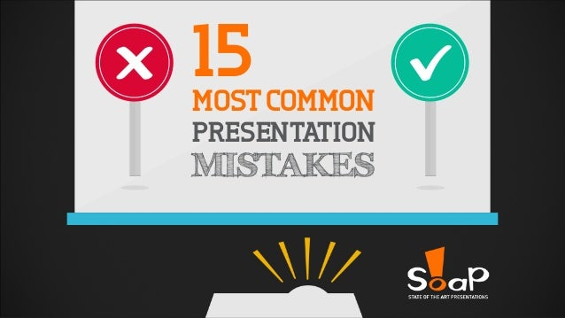 15MOSTCOMMON PRESENTATION MISTAKES
