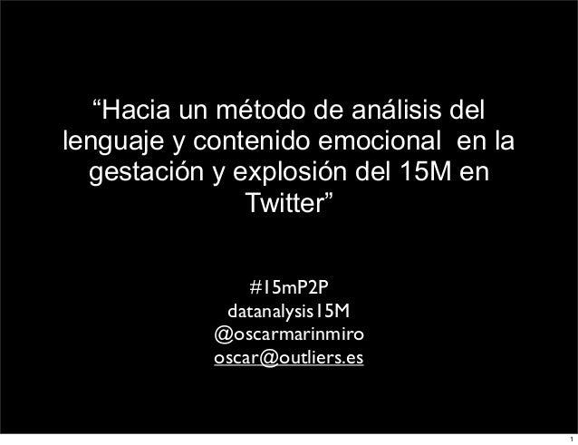 Análisis del lenguaje y contenido emocional en #15m en Twitter