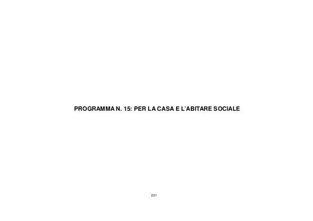 231 PROGRAMMA N. 15: PER LA CASA E L'ABITARE SOCIALE