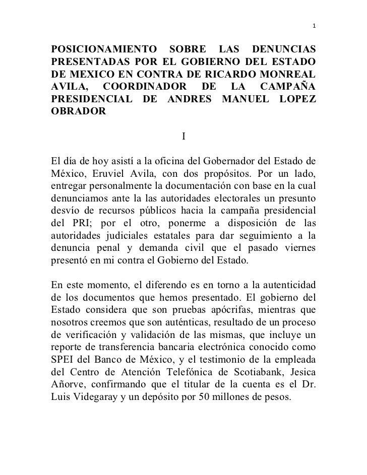 1POSICIONAMIENTO SOBRE LAS DENUNCIASPRESENTADAS POR EL GOBIERNO DEL ESTADODE MEXICO EN CONTRA DE RICARDO MONREALAVILA, COO...