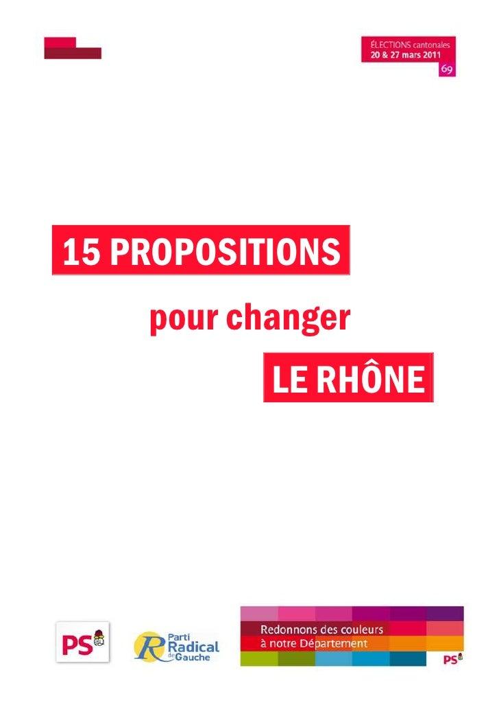 15 PROPOSITIONS    pour changer           LE RHÔNE