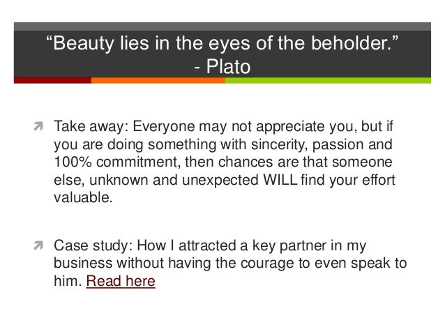 Write my beauty lies in the eyes of beholder essay
