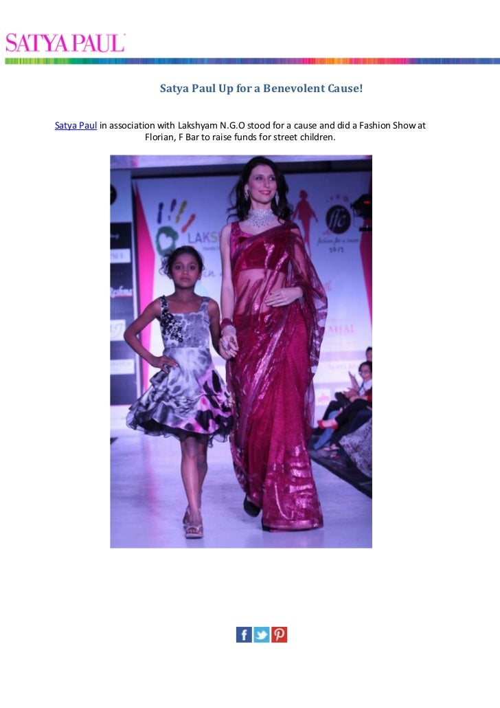 Satya Paul Up for a Benevolent Cause!Satya Paul in association with Lakshyam N.G.O stood for a cause and did a Fashion Sho...
