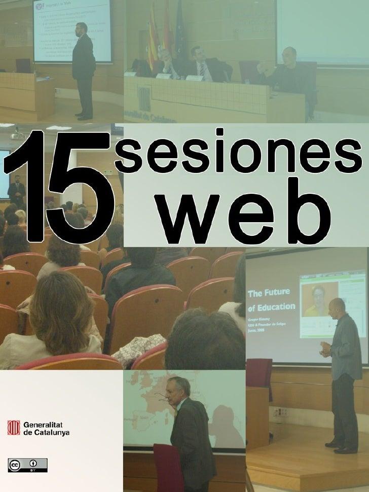 Sesiones web (2005 - 2009) Centro de Estudios Jurídicos y Formación Especializada (Departamento de Justicia) y Dirección G...