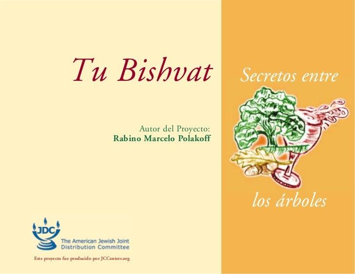Tu Bishvat                                       Secretos entre                                           Autor del Proyec...