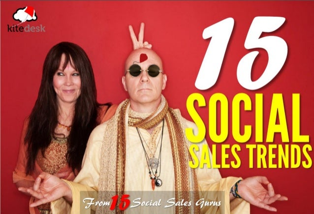 15 Social Sales Trends From 15 Social Gurus