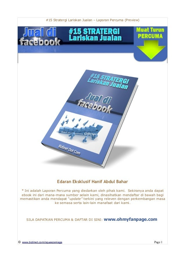 #15 Stratergi Lariskan Jualan – Laporan Percuma (Preview) Edaran Eksklusif Hanif Abdul Bahar * Ini adalah Laporan Percuma ...