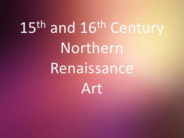 15th and 16th Century Northern Renaissance Art