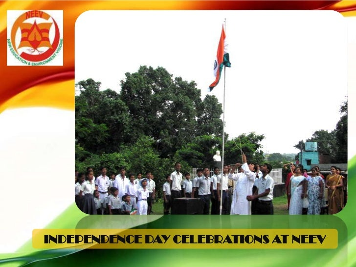 15th Aug 2012 Celebrations at NEEV