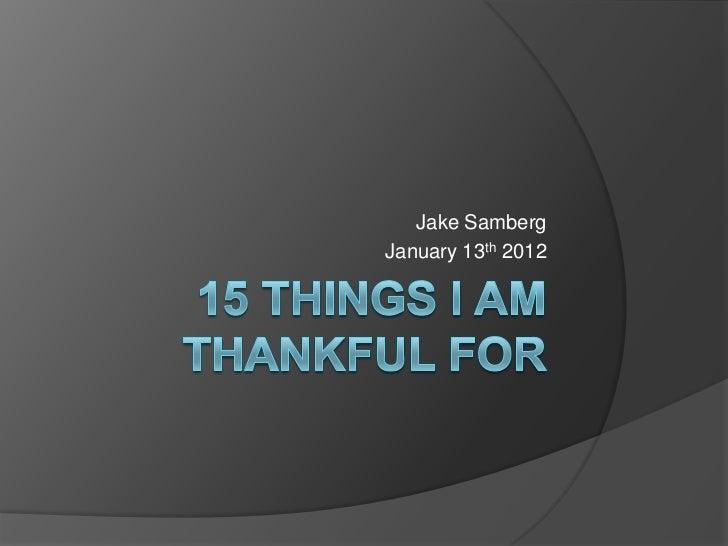 Jake SambergJanuary 13th 2012