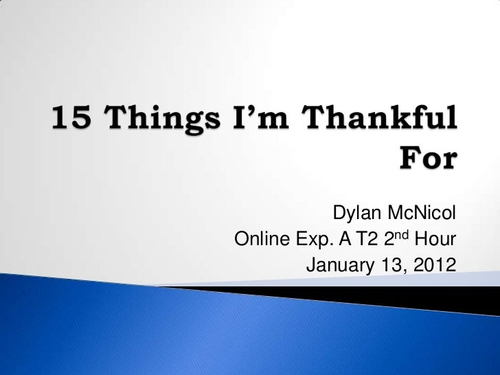 Dylan McNicolOnline Exp. A T2 2nd Hour        January 13, 2012