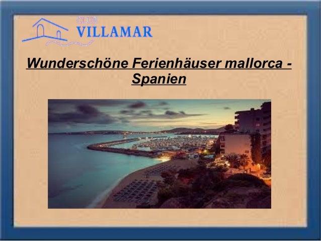 Wunderschöne Ferienhäuser mallorca - Spanien