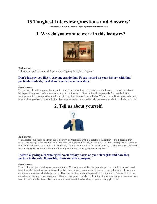 15 Toughest Interview Questions and Answers!                               Reference: WomenCo. Lifestyle Digest, updates@m...
