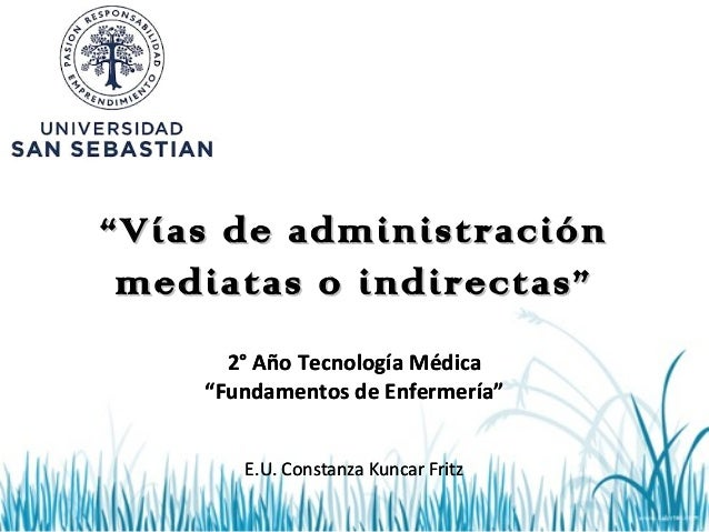 [15] vias mediatas de administracion de medicamentos