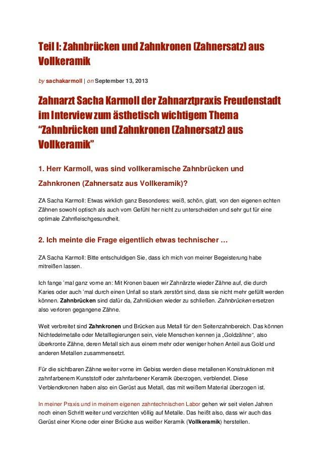 Teil I: Zahnbrücken und Zahnkronen (Zahnersatz) aus Vollkeramik by sachakarmoll | on September 13, 2013 Zahnarzt Sacha Kar...