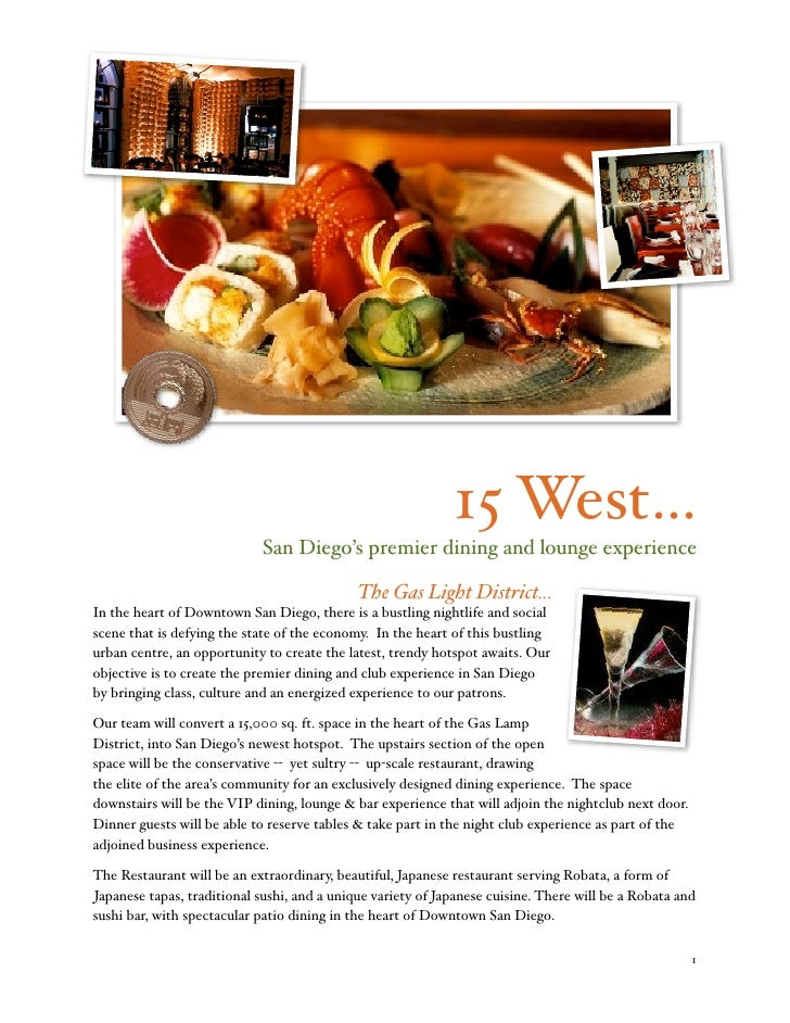 15 West...                              San Diego's premier dining and lounge experience                                  ...