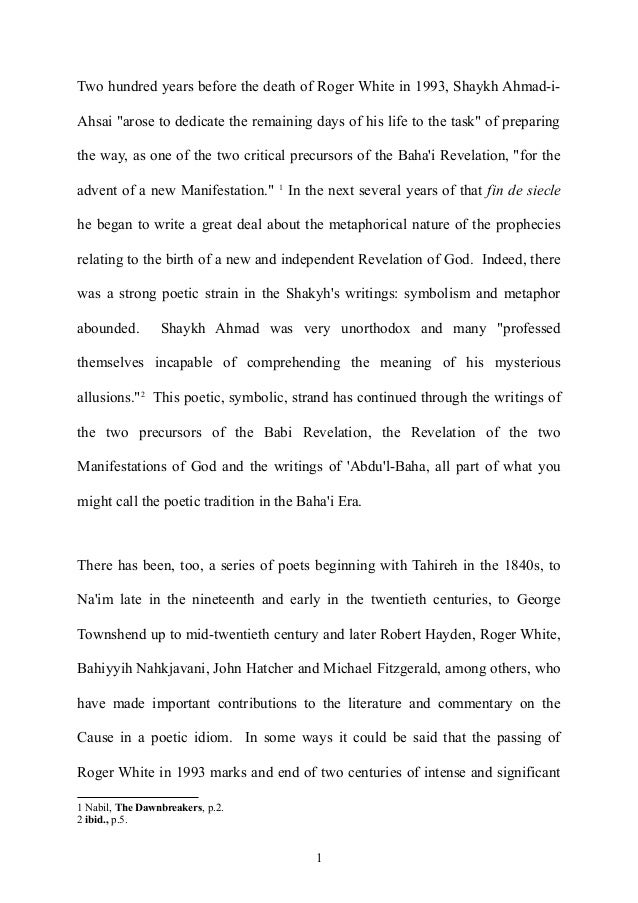 """Two hundred years before the death of Roger White in 1993, Shaykh Ahmad-i- Ahsai """"arose to dedicate the remaining days of ..."""