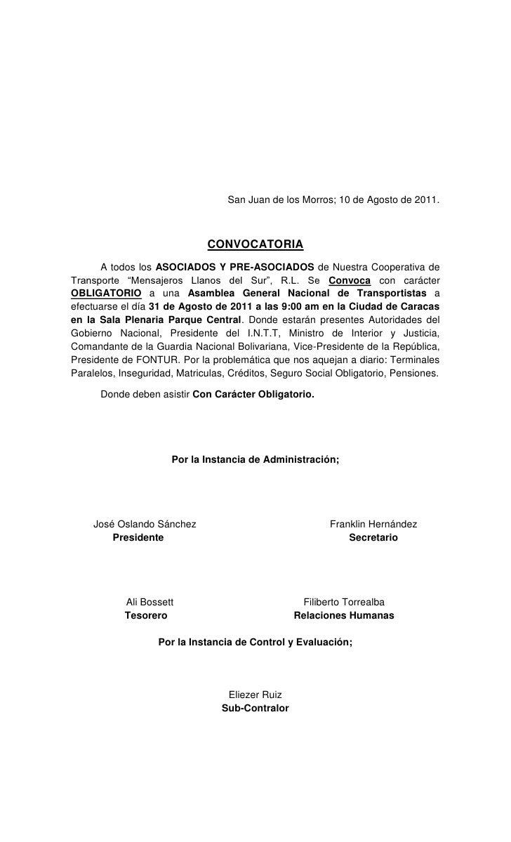 San Juan de los Morros; 10 de Agosto de 2011.<br />CONVOCATORIA<br />A todos los ASOCIADOS Y PRE-ASOCIADOS de Nuestra Coop...