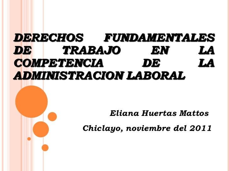 16 11-11 derechos fundamentales en eltrabajo - chiclayo nov 2011