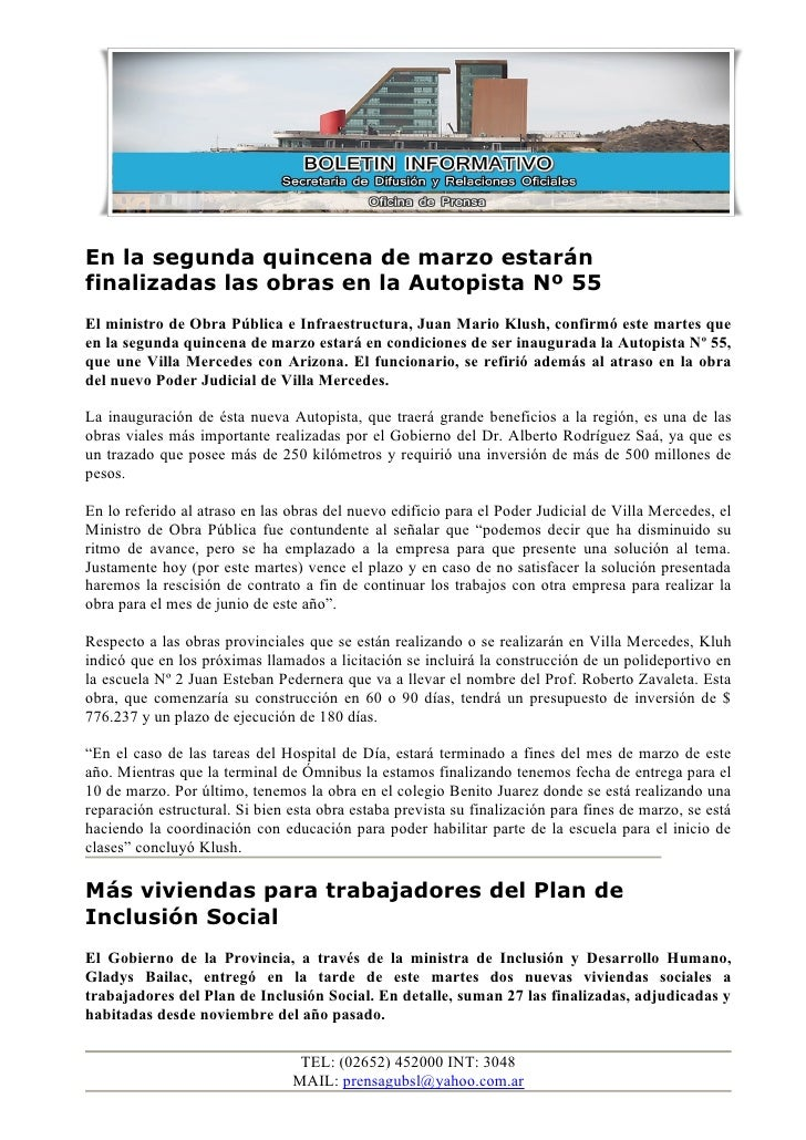 En la segunda quincena de marzo estaránfinalizadas las obras en la Autopista Nº 55El ministro de Obra Pública e Infraestru...