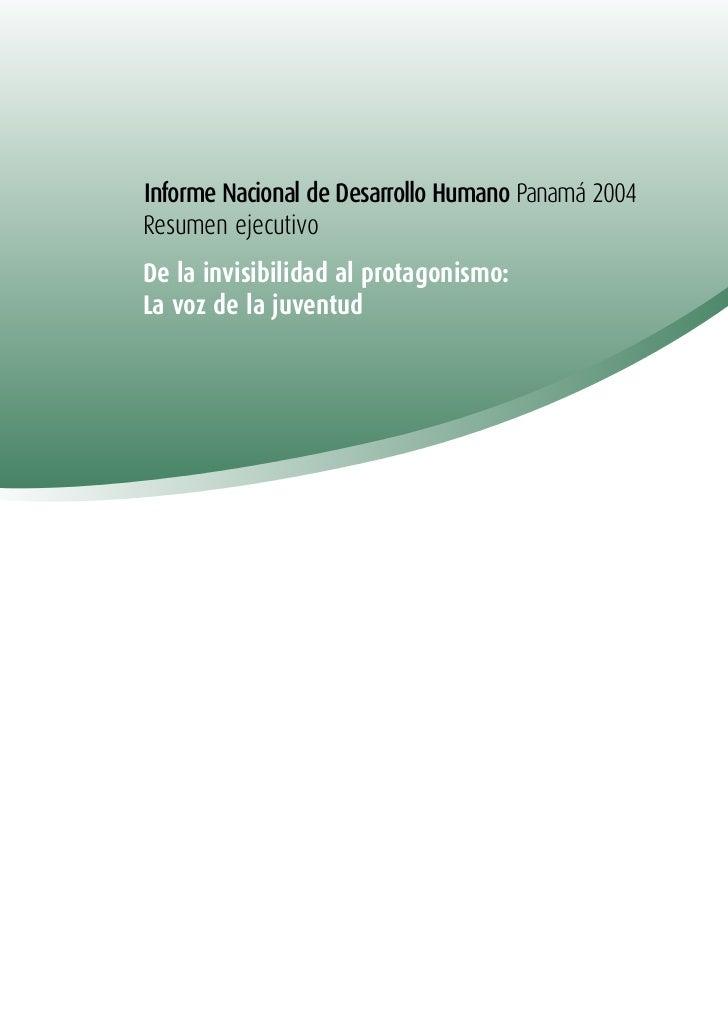 """""""Informe Nacional de Desarrollo Humano Panama: De la Invisibilidad al Protagonismo: La Voz de la Juventud"""" (UNDP) 2004"""