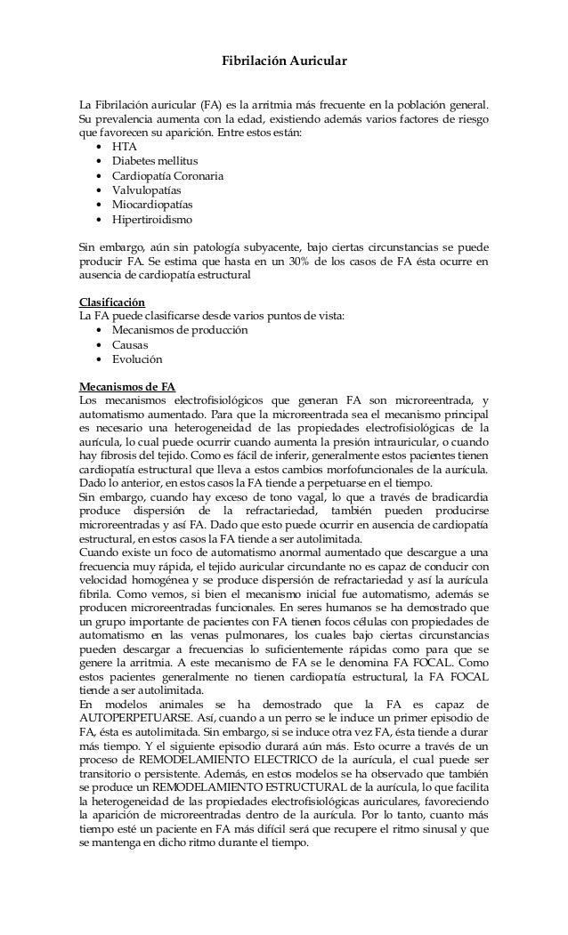 Fibrilación Auricular La Fibrilación auricular (FA) es la arritmia más frecuente en la población general. Su prevalencia a...