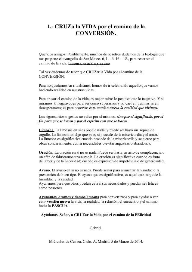 HOMILÍA PARA EL MIÉRCOLES DE CENIZA. CICLO A. DIA 5 DE MARZO DEL 2014
