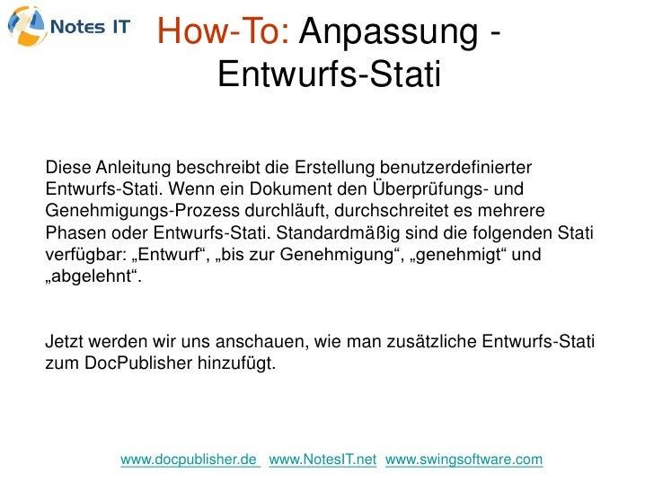 How-To: Anpassung -                 Entwurfs-Stati  Diese Anleitung beschreibt die Erstellung benutzerdefinierter Entwurfs...