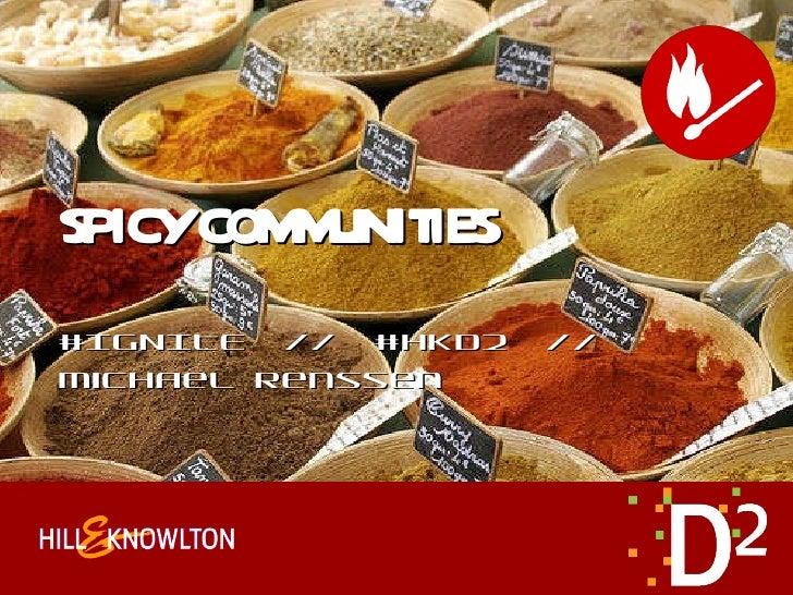 16. d2 ignite michael renssen spicy communities