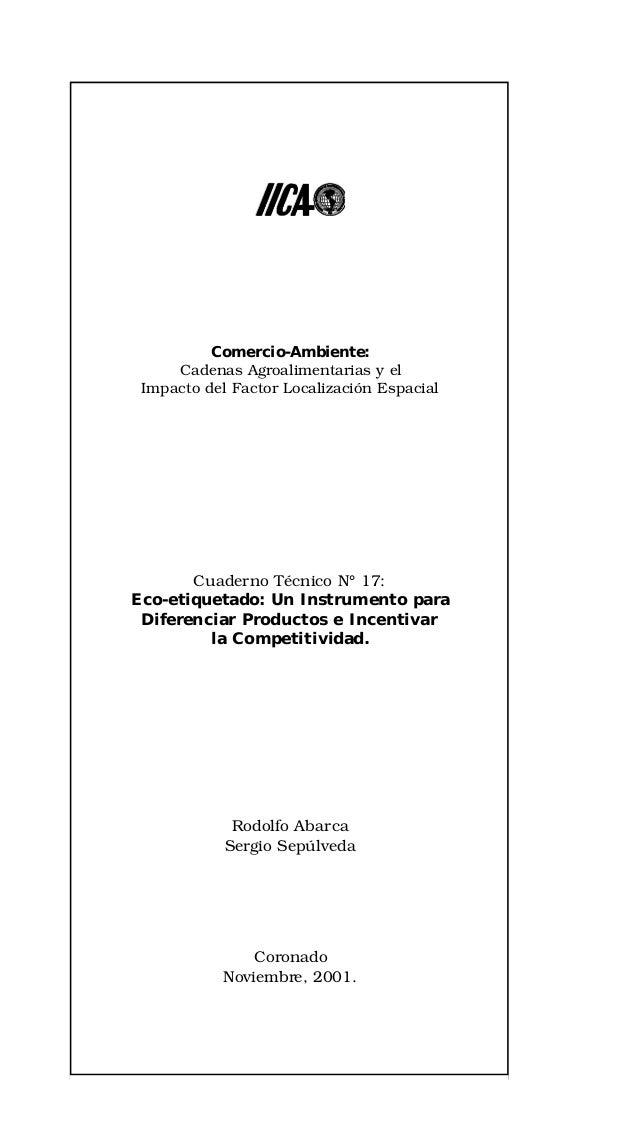 nuevoIICA 17   12/10/01 11:32 AM   Page 1                            Comercio-Ambiente:                       Cadenas Agro...