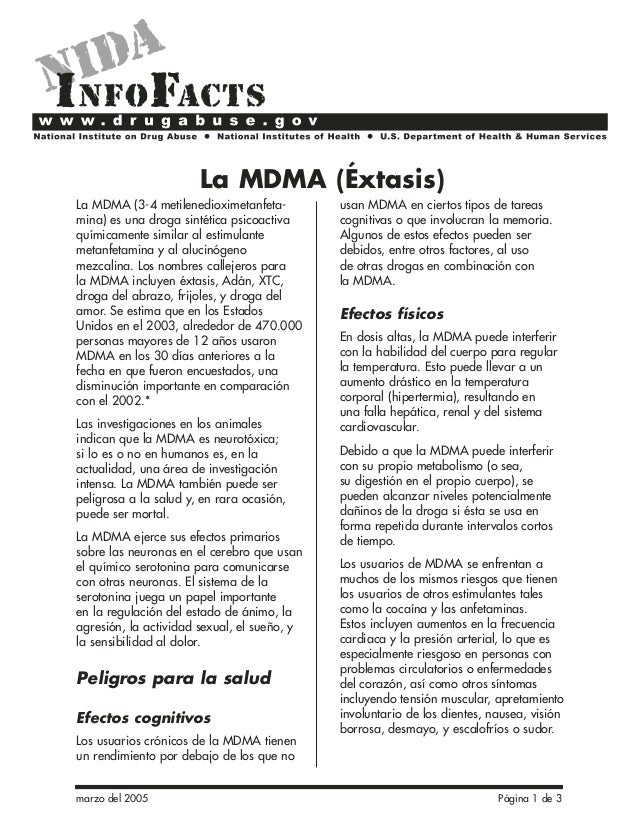 La MDMA (Éxtasis)  La MDMA (3-4 metilenedioximetanfeta-mina)  es una droga sintética psicoactiva  químicamente similar al ...